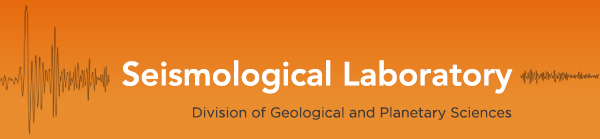 Seismological Laboratory, Division of Geological and Planetary Sciences